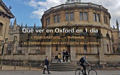 Qué ver en Oxford en 1 día + Thaikhun + Grand Café + Tour Gratuito