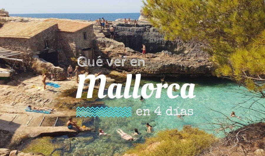 qué ver en Mallorca en 4 días