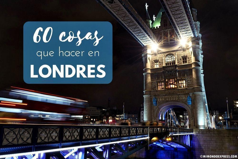 60 cosas que hacer en Londres