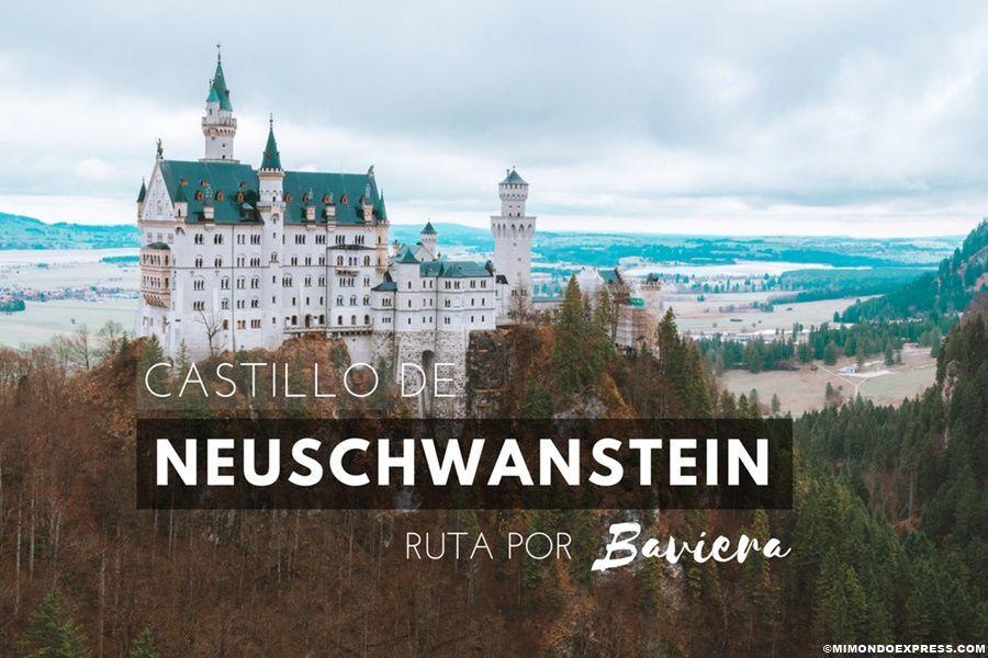 Cómo visitar el Castillo de Neuschwanstein