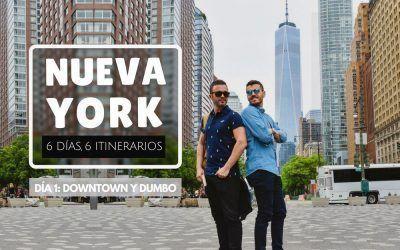 Nueva York: 6 días, 6 itinerarios – Día 1: Downton y Dumbo