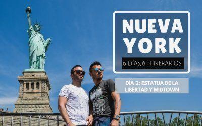 Nueva York: 6 días, 6 itinerarios – Día 2: Estatua de la Libertad y Midtown