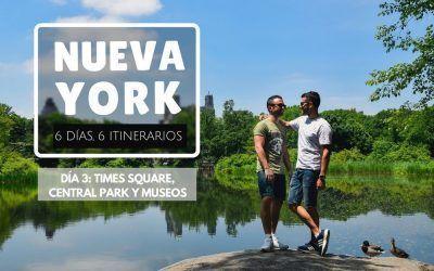 Nueva York: 6 días, 6 itinerarios – Día 3: Times Square, Central Park y Museos