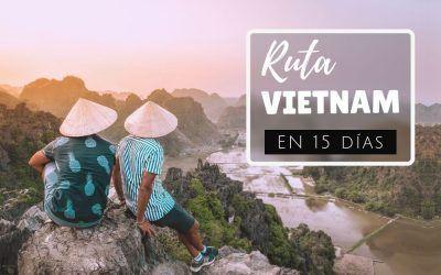 Qué ver en Vietnam en 15 días: ruta de viaje
