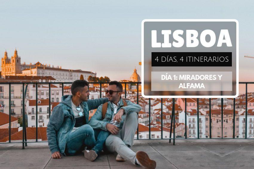 Lisboa en 4 días - Miradores de Lisboa y Alfama