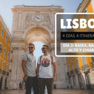 Lisboa en 4 días Baixa Barrio Alto y Chiado