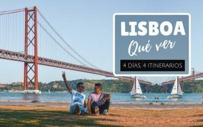 Qué ver en Lisboa en 4 días: guía de viaje