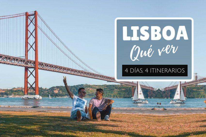 Qué ver en Lisboa en 4 días guía de viaje