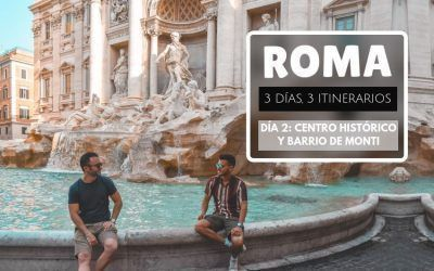 Roma: 3 días, 3 itinerarios – Día 2: Centro histórico y Barrio de Monti