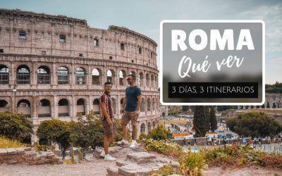 Qué ver en Roma en 3 días: la megaguía de viaje para no perderte nada