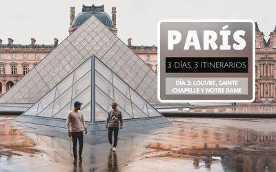 París: 3 días, 3 itinerarios – Día 3: Louvre, Sainte Chapelle y Notre Dame