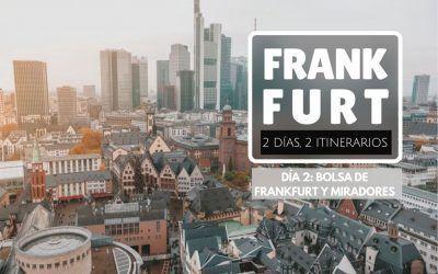Frankfurt: 2 días, 2 itinerarios – Día 2: Bolsa de Frankfurt y Miradores