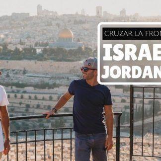 Cómo cruzar la frontera entre Israel y Jordania