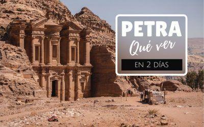 Qué ver en Petra en 2 días: guía de viaje