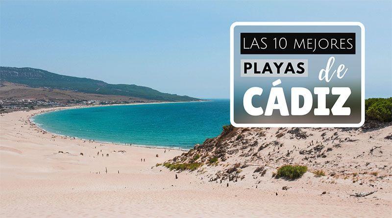 [Mejores Playas de Cádiz] 10 playas de arena fina, naturaleza salvaje y aguas azules que no te puedes perder